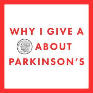GiveaDime image with White House Message about Parkinson's