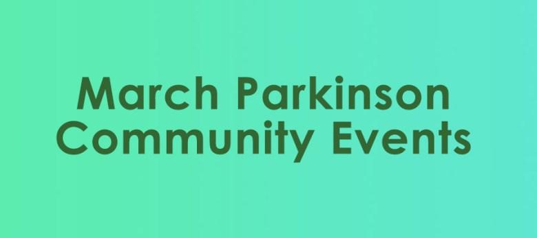 March Parkinson Community Events banner