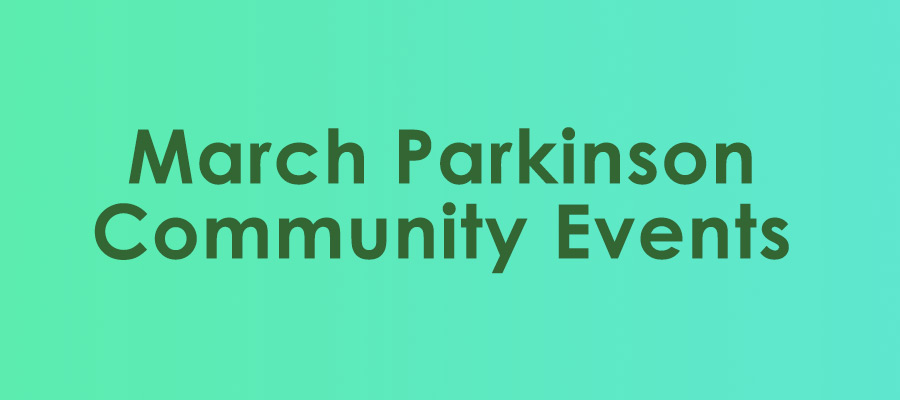 March Parkinson Community Events banner