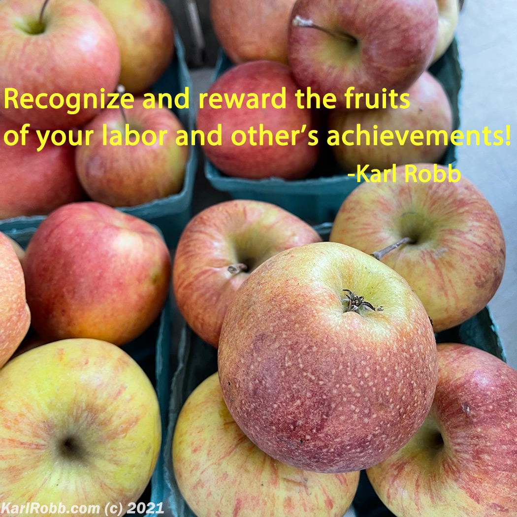 Picture of Apples with quote Recognize and reward the fruits of your labor and other's achievements! from Karl Robb