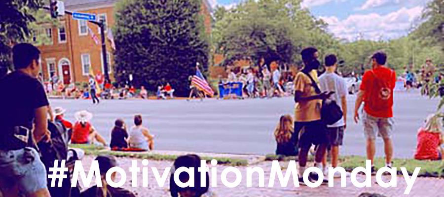 Photo of people watching 4th of July Parade COVID-19 has amplified the clarity of what is truly important in our lives. by Karl Robb #MotivationMonday